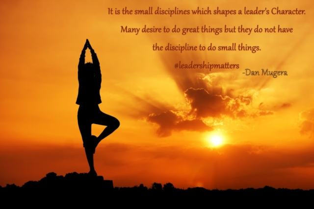 Quote by Dan Mugera, discipline quote, leadership quote, doing quotes, leadership matters