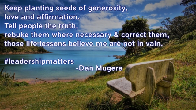 Quotes by Dan Mugera, life quotes, truth quotes, leadership quotes