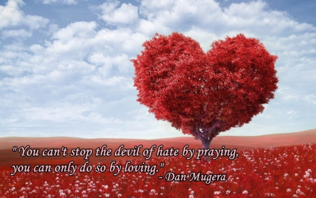 Quotes by Dan Mugera, love quotes, life quotes, hate quotes, tribalism