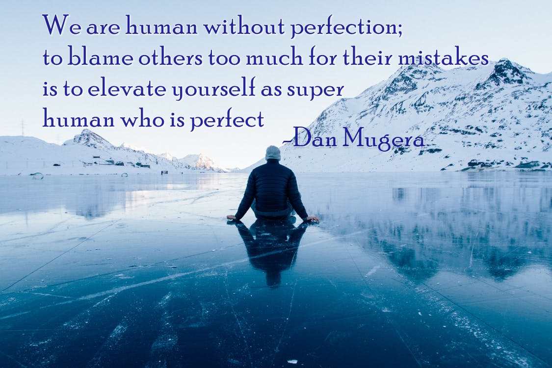 Quotes by Dan Mugera, life quotes, humanity quotes