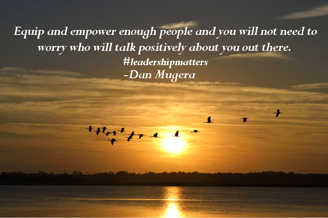 Quotes by Dan Mugera, life quotes, impact quotes, legacy quotes