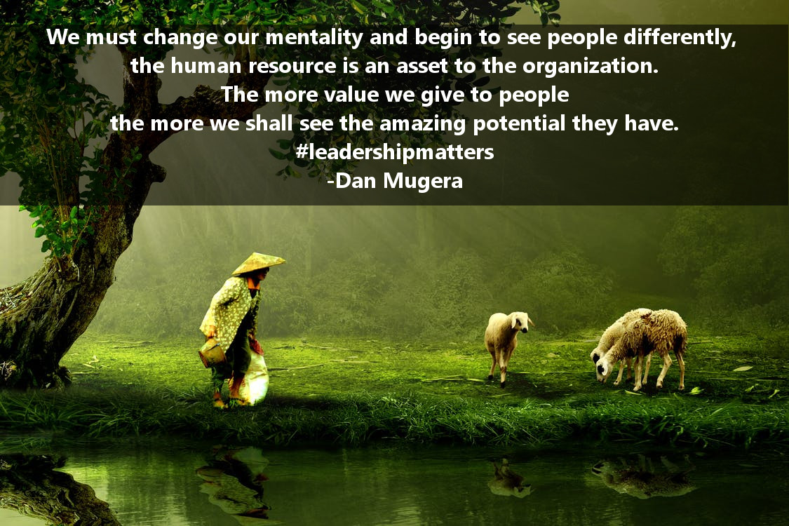 Quotes by Dan Mugera, life quotes, value quotes, humanity quotes, change quotes
