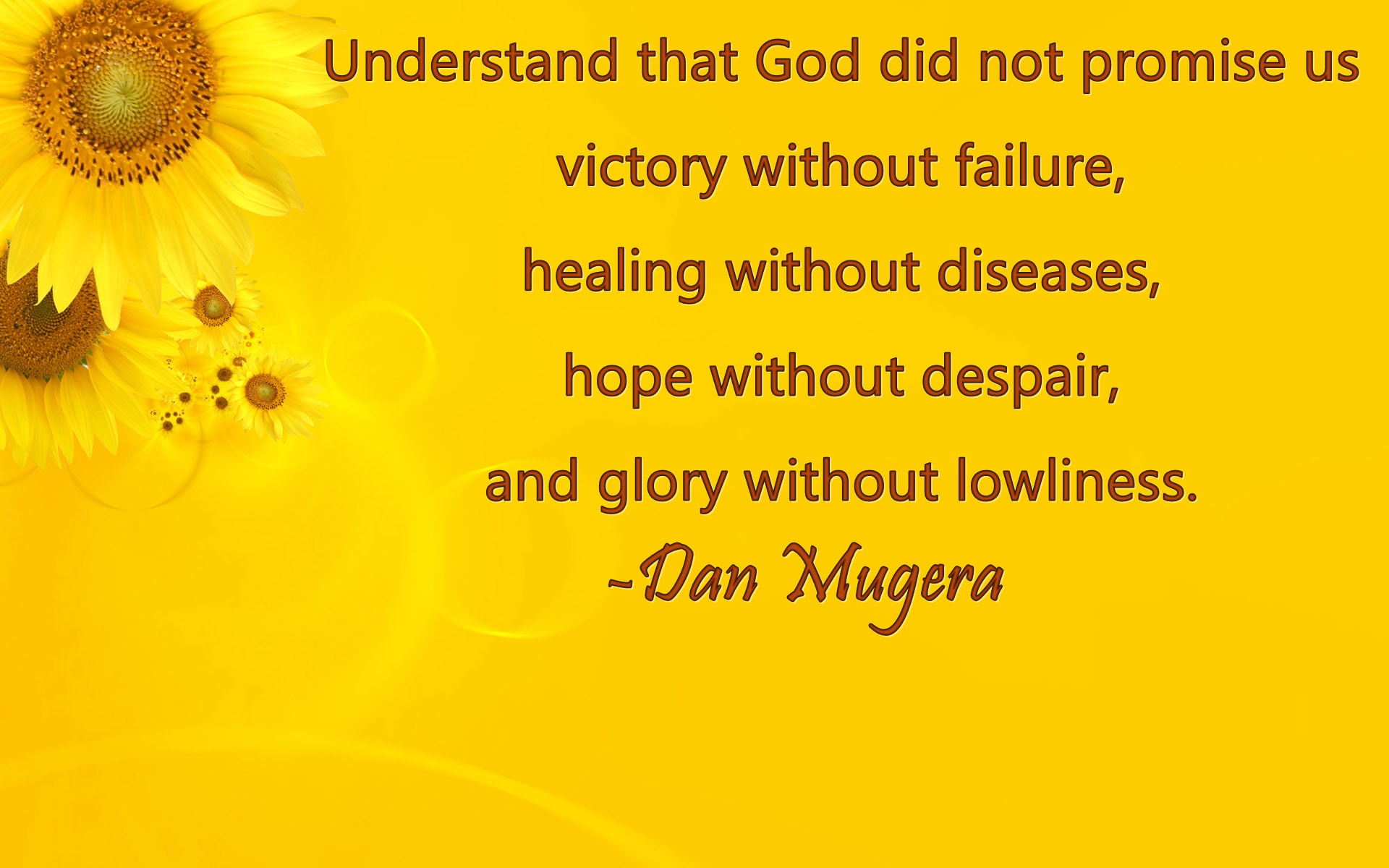 Quotes by Dan Mugera, life quotes, hard times quotes